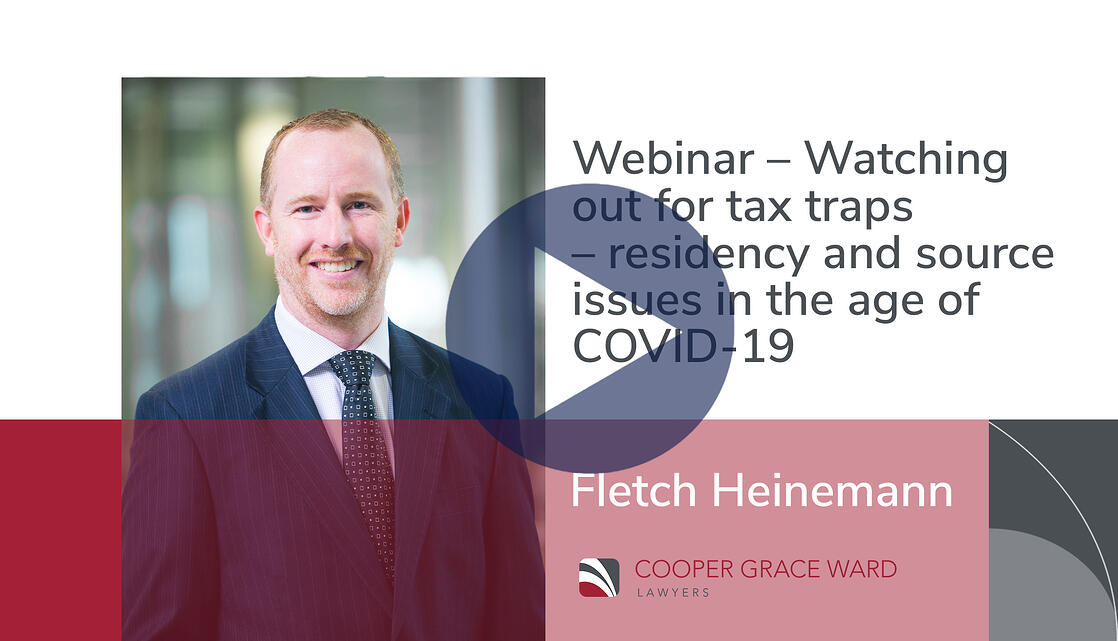 Webinar – Watching out for tax traps – residency and source issues in the age of COVID-19-1